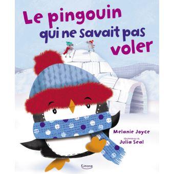 Le pingouin qui ne savait pas voler reli mike joyce for Amaryllis qui ne fleurit pas