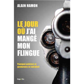 Le Jour Ou J Ai Mange Mon Flingue Broche Alain Hamon Achat