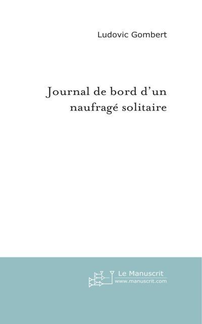 Journal de bord d'un naufrage solitaire
