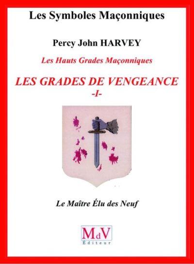 N.58 Les grades de vengeance - Tome 1, Le Maître Elu des Neuf - 9782355992537 - 6,49 €