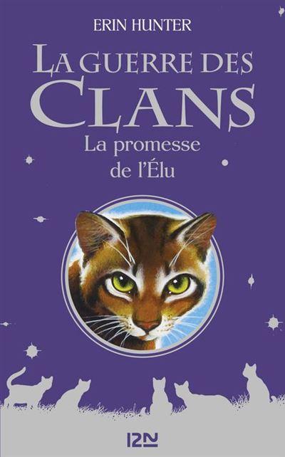 La guerre des clans - La promesse de l'Elu - 9782823806007 - 12,99 €