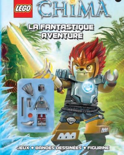 Lego Legends of Chima -  : Lego chima la fantastique aventure