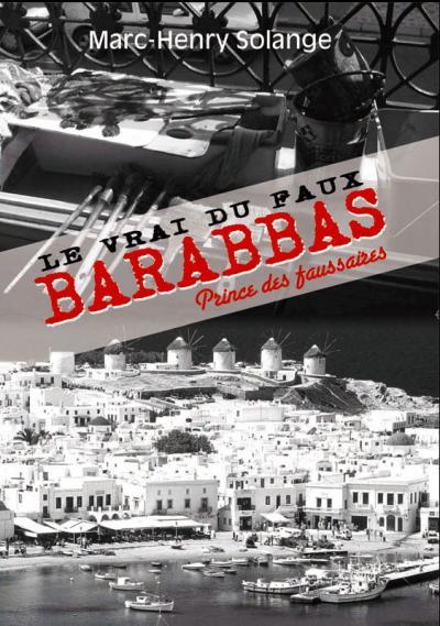 Barabbas, prince des faussaires