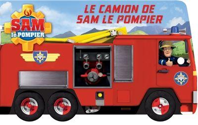 Sam Le Pompier Sam Le Pompier Le Camion De Sam Le Pompier