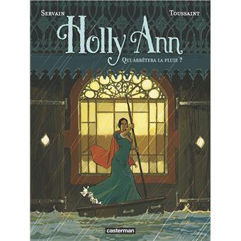 Holly AnnQui arrêtera la pluie ?