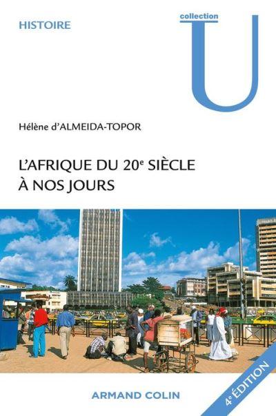 L'Afrique du 20e siècle à nos jours - 9782200288938 - 27,99 €