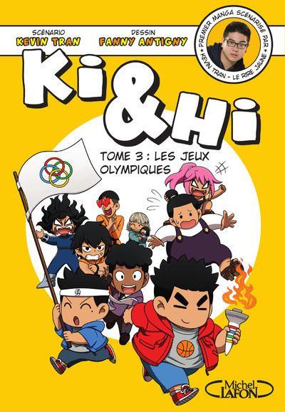 Ki Et Hi - Les jeux Olympiques - tome 3