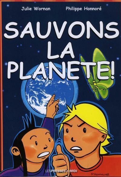 Sauvons la planète !