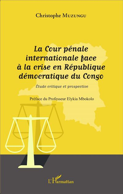 Cour pénale internationale face à la crise en République démocratique du Congo