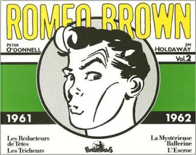 Romeo Brown, 2 : Romeo Brown