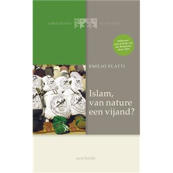 Christenen In DialoogIslam, van nature een vijand?
