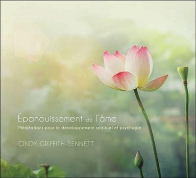 Epanouissement de l'âme - Méditations pour le développement spirituel et psychique - Livre audio