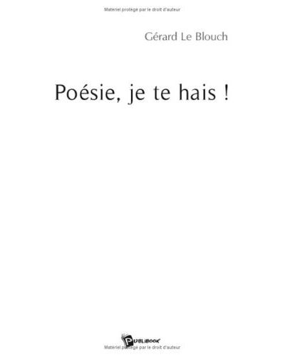 Poesie, je te hais !