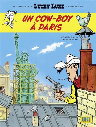 Les Aventures de Lucky Luke d'après Morris - Tome 8 - Un cow-boy à Paris de Achdé