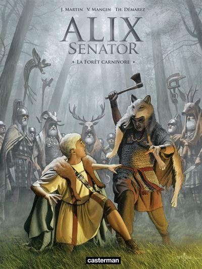 Alix Senator (Tome 10) - La Forêt carnivore