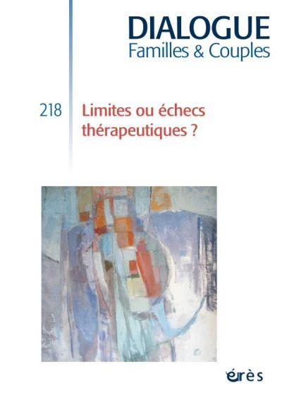 Dialogue 218 - limites ou échecs thérapeutiques ?