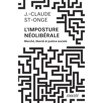 L'imposture Néolibérale