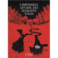 L'impossible affaire des diamants voles