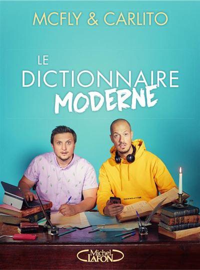 Le dictionnaire moderne - 9782749937687 - 7,99 €