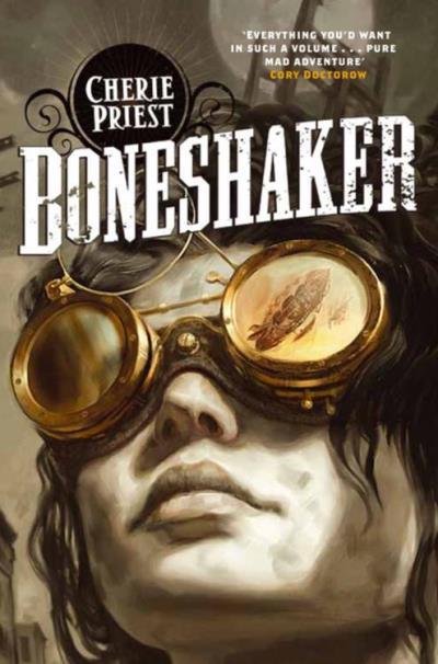 Boneshaker Cherie Priest