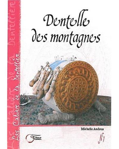 Dentelle des montagnes - Du Fournel Eds