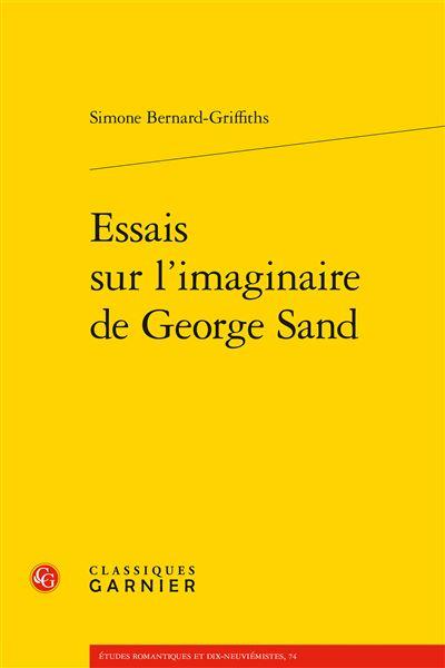 Essais sur l'imaginaire de george sand