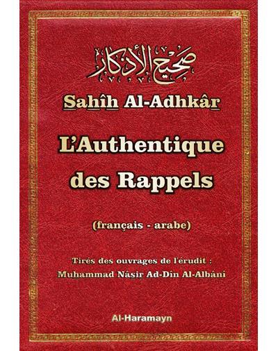 Le rappel authentique, Sahîh Al-Adhkâr