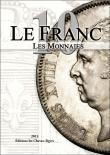 Le franc 10, les monnaies