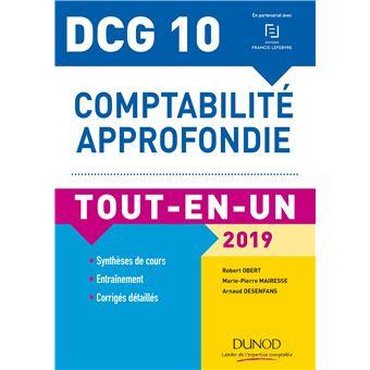 Dcg 10 comptabilite approfondie 2018-2019 tout-en-un