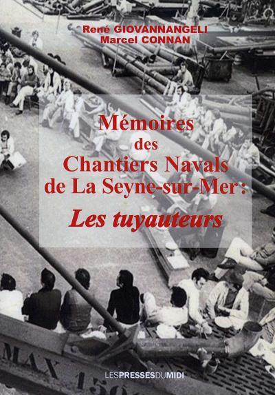 Mémoires des chantiers navals de la Seyne-sur-Mer