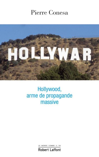 Hollywar - Hollywood, arme de propagande massive - 9782221219737 - 12,99 €