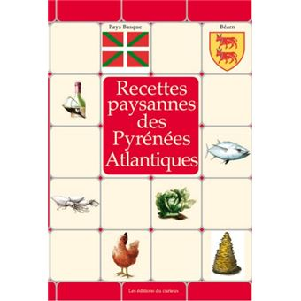 Recettes paysannes des pyrenees atlantiques