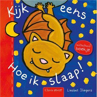 Kijk Eens Hoe Ik Slaap Gekartonneerd Liesbet Slegers Boek Alle