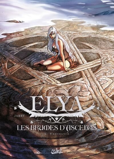 Elya, les Brumes d'Asceltis T2 - Vengeance