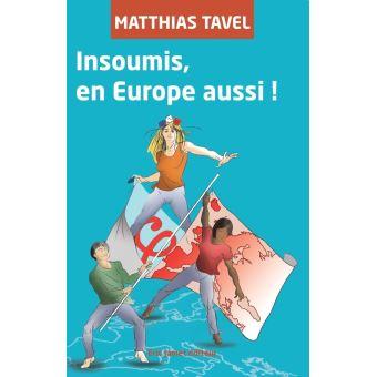 Insoumis en europe aussi