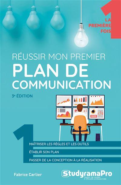Réussir mon premier plan de communication