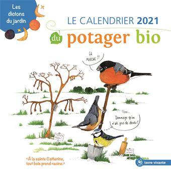 Calendrier Jardinage 2021 Le calendrier 2021 du potager bio   broché   Collectif, Livre tous