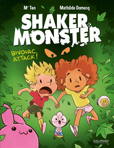 Shaker Monster (Tome 4-Bivouac attack !)