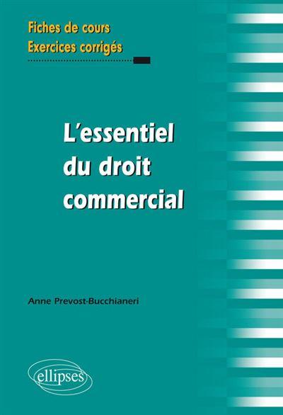 L'essentiel du droit commercial