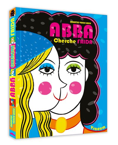 ABBA cherche Frida