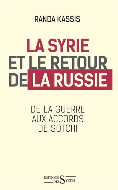 La Syrie et le retour de la Russie