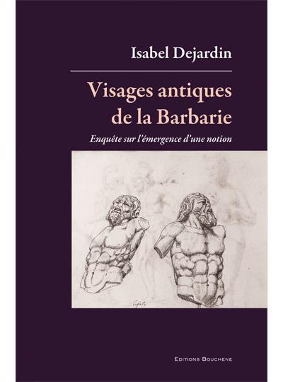 Visages antiques de la barbarie