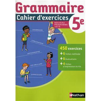 Cahier De Grammaire 5e 2016 Cahier De L Eleve