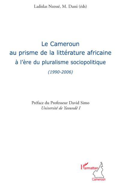 Le Cameroun au prisme de la littérature africaine à l'ère du pluralisme sociopolitique