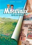 L´extraordinaire histoire de Masevaux et de sa vallée