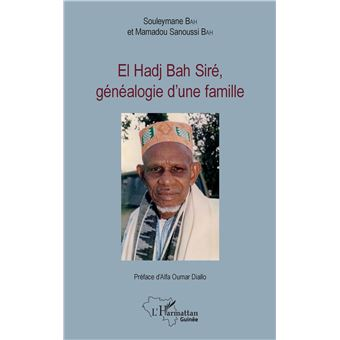 El hadj bah sire genealogie d'une famille
