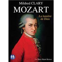 Mozart - La lumière de Dieu