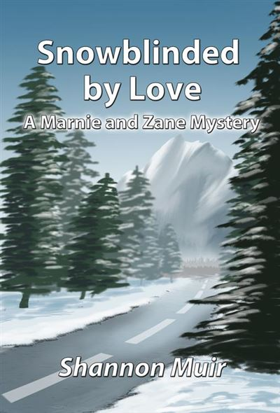 Snowblinded by love a marnie and zane story