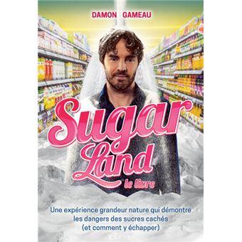 Sugarland Le Livre