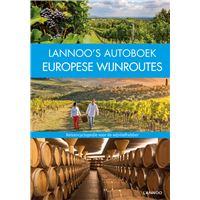 Lannoo's Autoboek  - Europese wijnroutes